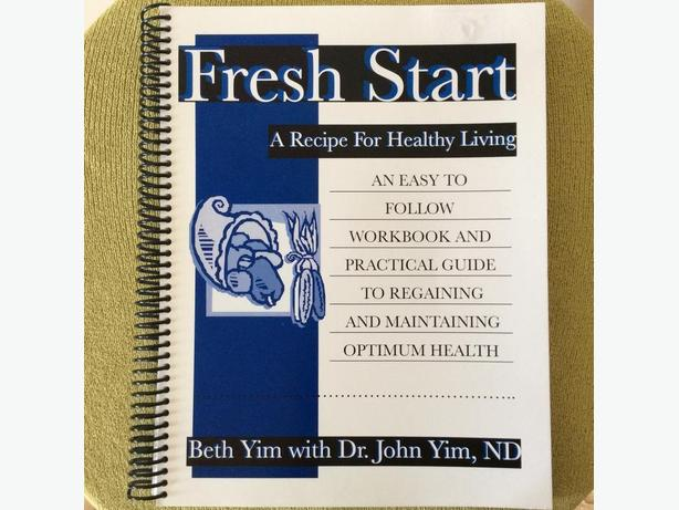 A FRESH START - RECIPE & WORK BOOK FOR HEALTHY LIVING