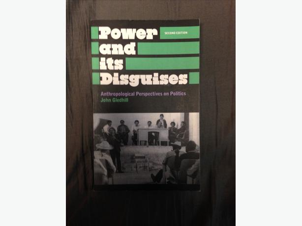 Power and It's Disguises: Anthropological Perspectives on Politics