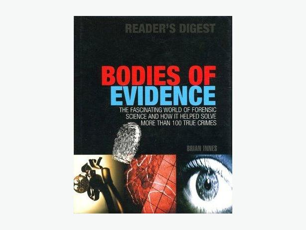 Bodies of Evidence - The Fascinating World of Forensic Science