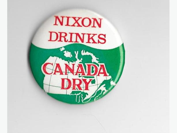 RARE 1970's NIXON DRINKS CANADA DRY pinback button - NDP!