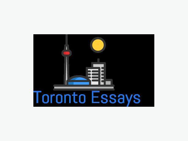 Toronto Essays! YOUR PREMIER ESSAY WRITING SERVICE