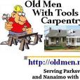 Old Men With Tools Carpentry and Contracting