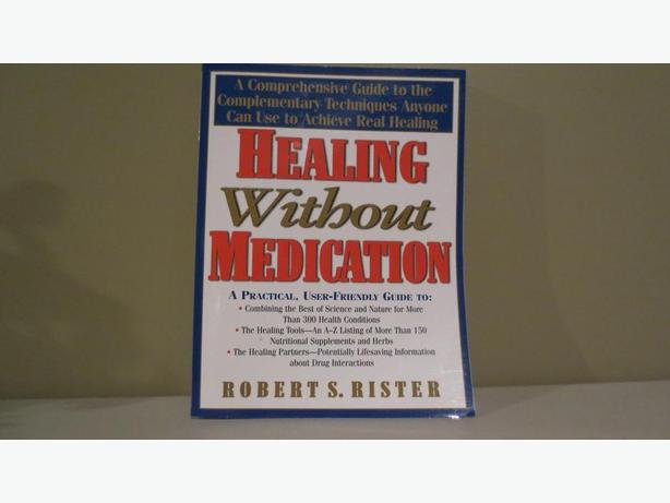 HEALING WITHOUT MEDICATION (NEW)