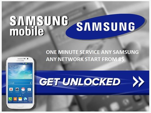 ON SPOT UNLOCK ANY SAMSUNG PHONE ANY NETWORK FROM 8$
