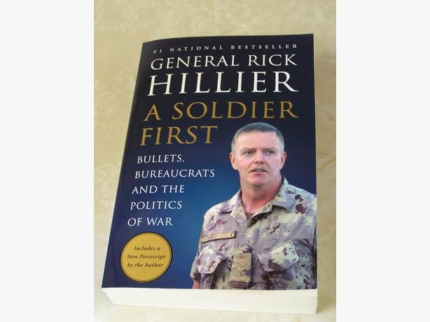 General Rick Hillier A Soldier First