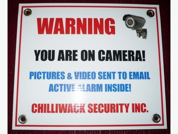 Chilliwack Security Warning Sign-Scare off intruders