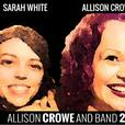 Allison Crowe and Band: Introducing / Heirs+Grievances