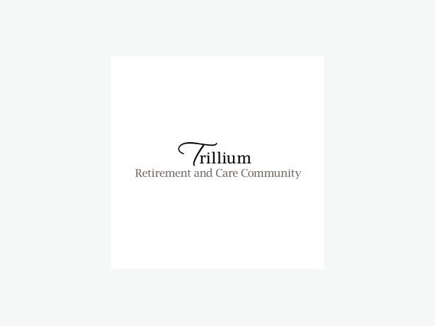 Trillium Retirement and Care Community: Quality Care, Dynamic Community