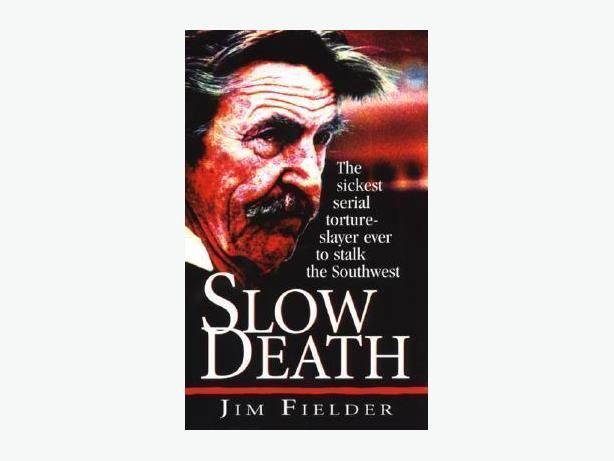 Slow Death-America's Sickest Serial Torture-Slayer Ever