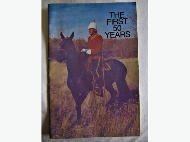 THE FIRST 50 YEARS (RCMP Musical Ride Souvenir Booklet)