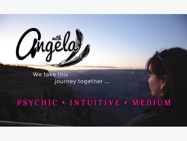 Give the Gift of a Intuitive Reading with Angela- Psychic Intuitive Medium