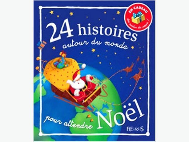 BOOK - 24 HISTOIRES AUTOUR DU MONDE POUR ATTENDRE NOEL - NEW
