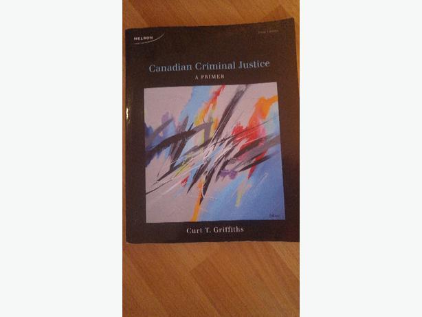 Canadian Criminal Justice: a primer 5th ed.