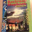Backroads Mapbook Chilcotin