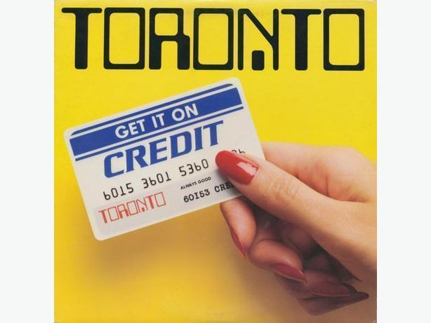 Toronto - Get It On Credit (LP)
