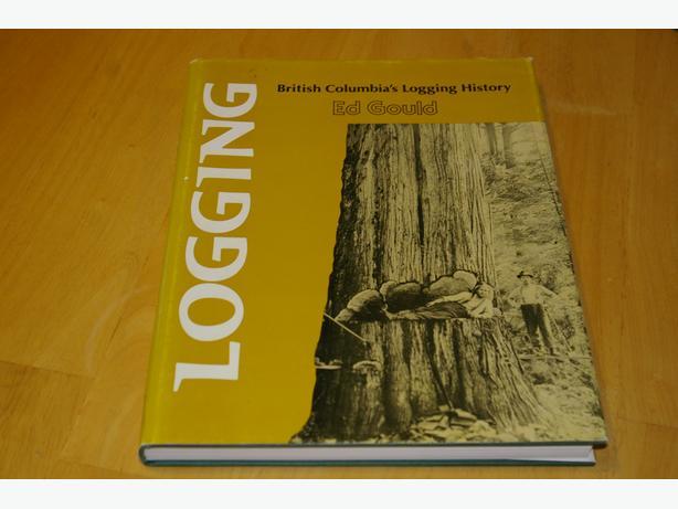 LOGGING - BC's Logging History