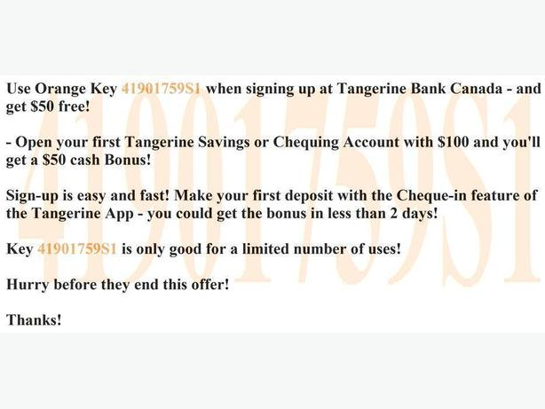 $50 Cash Bonus Guaranteed Orange Key 41901759S1 Tangerine Bank ING