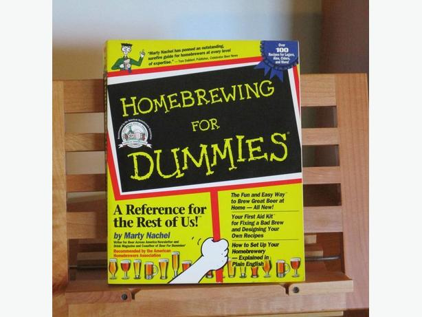Homebrewing for Dummies by Marty Nachel, Make your own Beer!