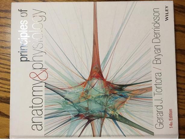 Principles of Anatomy and Physiology by Gerard J. Tortora Saskatoon ...