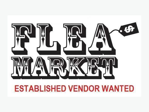 WANTED: Established Flea Market Vendor or Used Goods Retail Sales Outlet Wanted