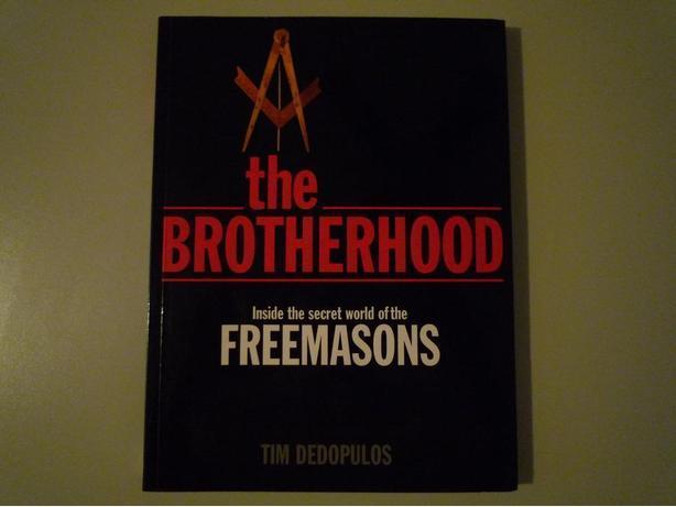 The Brotherhood: Inside the Secret World of Freemasons