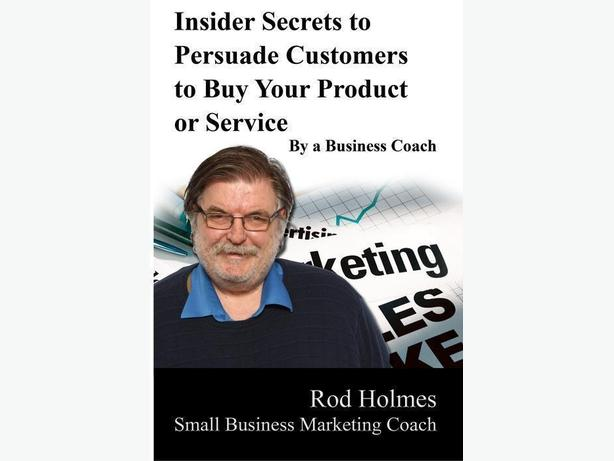 Insider Secrets to Persuade Customers to Buy Your Product or Service