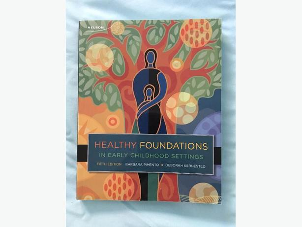 Textbook: Healthy Foundations in Early Childhood Settings