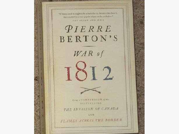 Pierre Burton's War of 1812