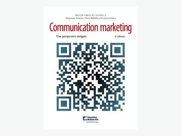 Communication marketing, 3e édition - Une perspective intégrée