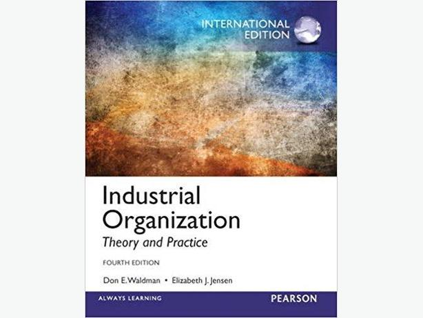 Industrial Organization, Theory and Practice, 4th Edition