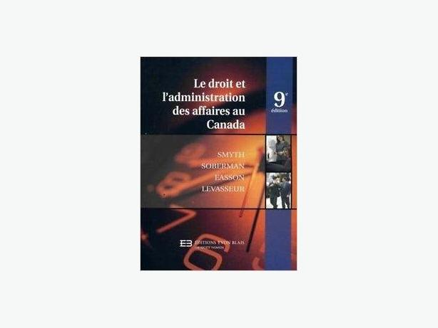 Le droit et l'administration des affaires au Canada, 9e édition