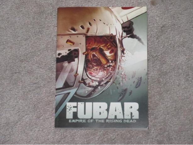 FUBAR - empire of the rising dead