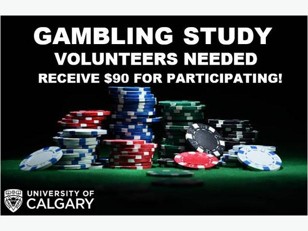 Volunteers Wanted for Gambling Study at UofC $90 compensation!