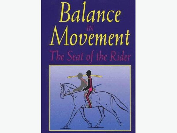 Balance in Movement : the seat of the rider (book)