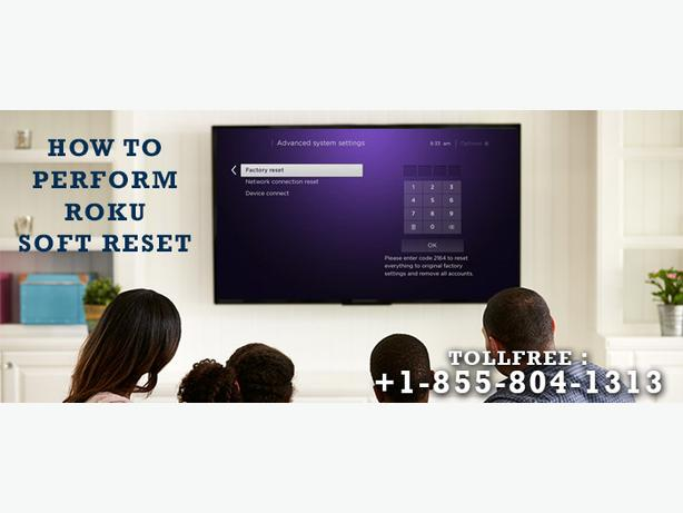 Looking for perform Roku Soft Reset?