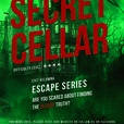 Secret Cellar at Exit!