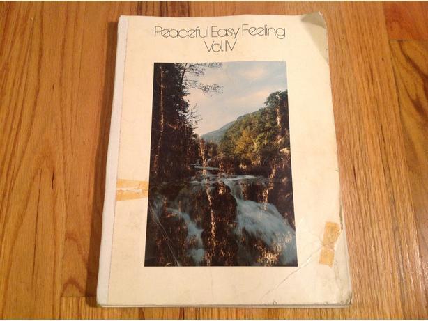 PEACEFUL EASY FEELING VOL. IV...1976 Esquimalt & View Royal, Victoria