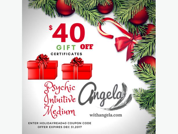 Holiday Special- Angela- Psychic Intuitive Medium- Gift Certificates