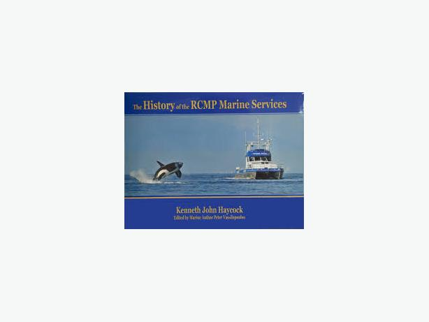 The History of the RCMP Marine Services Oak Bay, Victoria