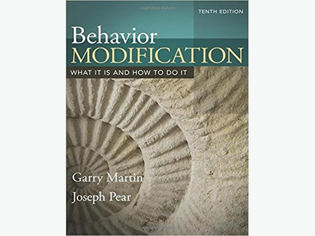 Behavior Modification: What It Is and How To Do It (Tenth Edition)