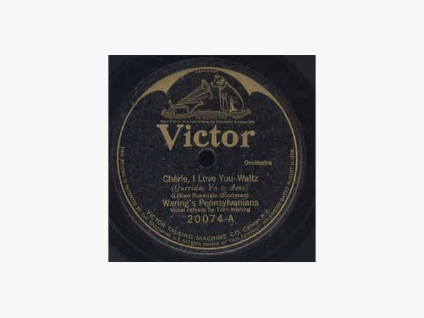 CHERIE, I LOVE YOU  - WARING'S PENNSYLVANIANS 78RPM