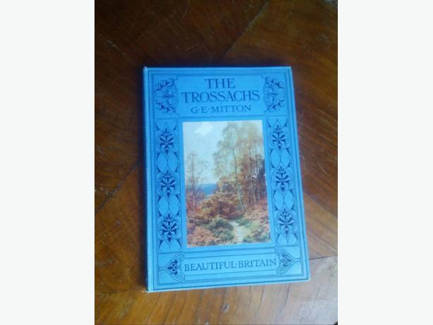 1911 book, The Trossaches- Beautiful Britain
