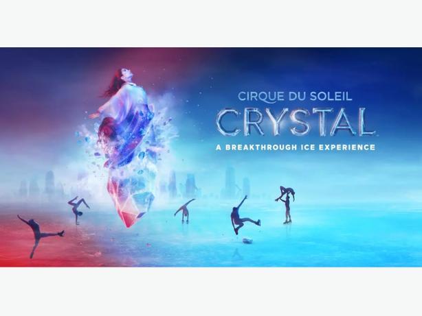 Tickets Cirque du Soleil Crystal
