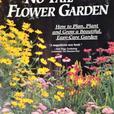 RODALE'S NO- FAIL FLOWER GARDEN BOOK