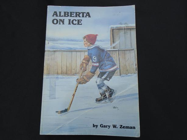 "Collectible Hockey History Book ""Alberta on Ice""  Gary Zeman 1893 - 1985 Canada"
