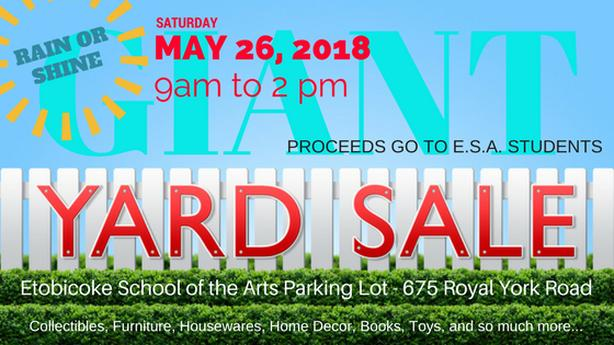 Etobicoke School of the Arts Community Garage Sale May 26th