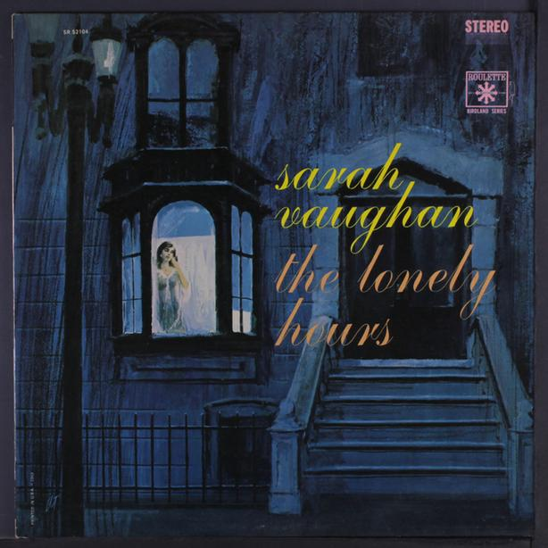 Sarah Vaughan - The Lonely Hours LP