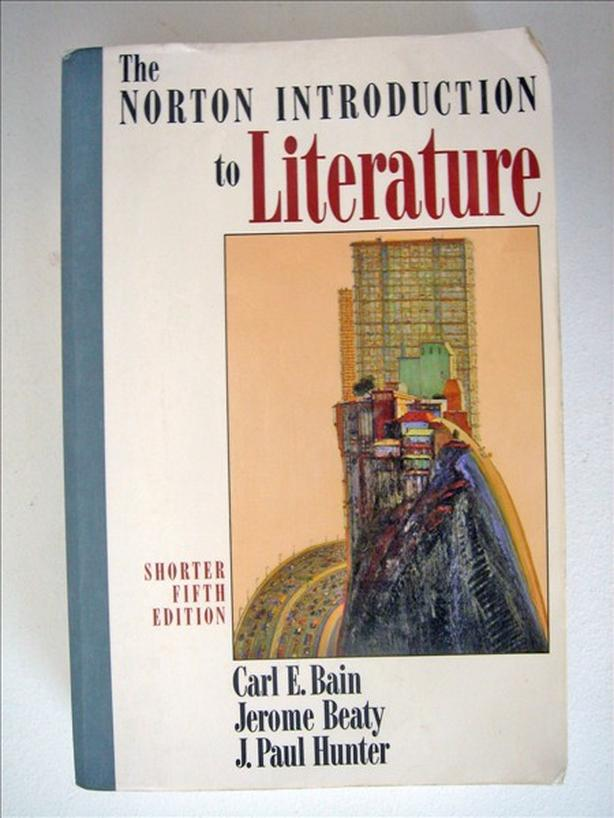 The Norton Introduction to Literature by Bain, Beaty, Hunter