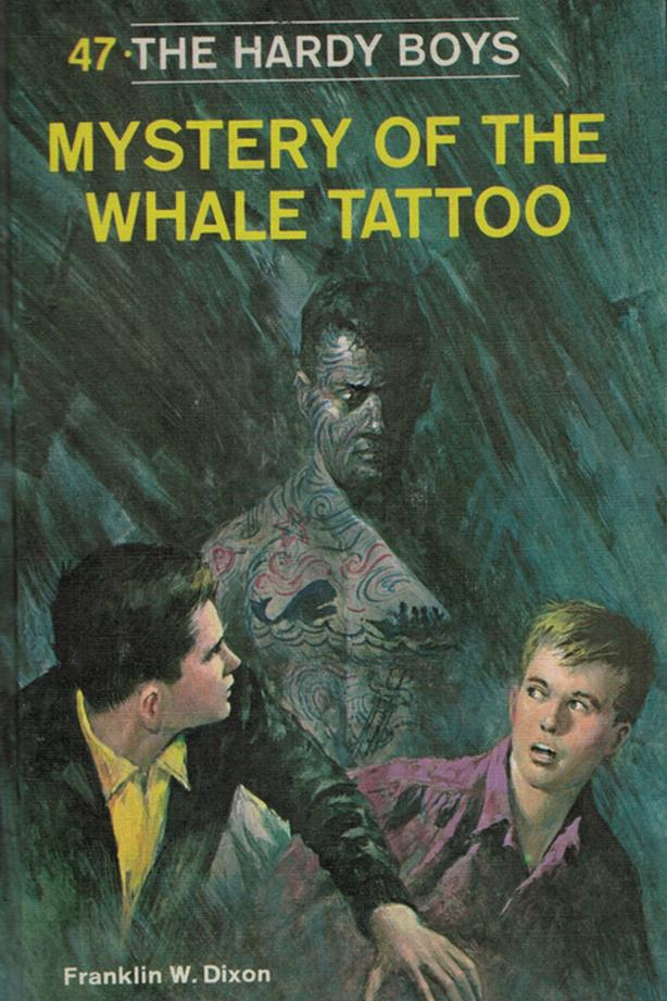 Hardy Boys # 47 – Mystery of the Whale Tattoo