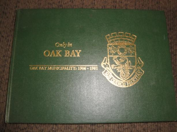 Only in Oak Bay, Oak Bay Municipality (1906-1981), Hardcover